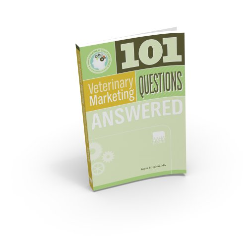 101 Veterinary Marketing Questions Answered