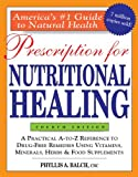 4th Ed Prescription for Nutritional Healing