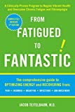 From Fatigued to Fantastic, 3rd Ed.