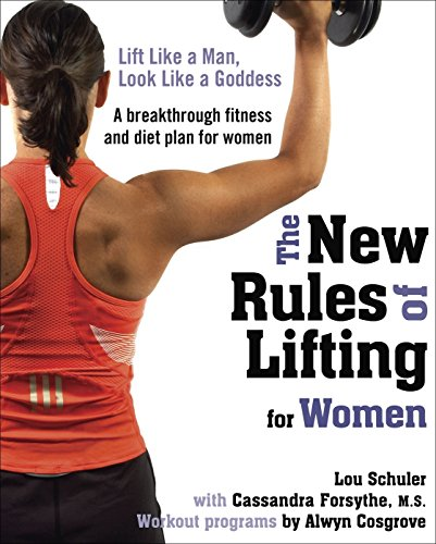 The New Rules of Lifting for Women Book Cover Picture