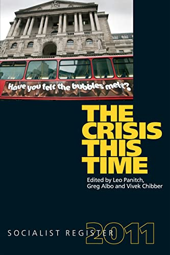 The Crisis This Time: Socialist Register 2011 (Socialist Register (Merlin))