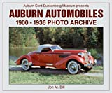 Auburn Automobiles 1900 Through 1936 Photo Archive