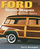 Ford Station Wagons 1929-1991 Photo History