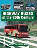 Highway Buses of the 20th Century: A Photo Gallery