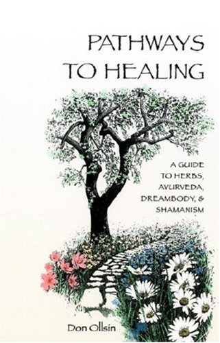 Pathways to Healing, Ollsin, Don