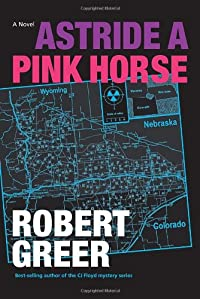 Astride a Pink Horse by Robert Greer