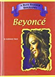 Beyonce (Blue Banner Biographies)