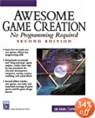 Awesome Game Creation: No Programming Required (Second Edition)