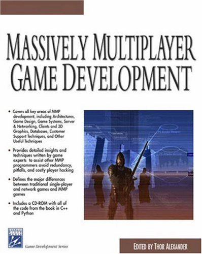Massively Multiplayer   Game Development (Game Development Series) by Thor Alexander