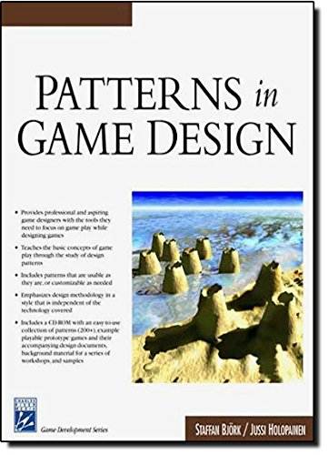 Patterns in Game Design (Game Development Series) (Charles River Media Game Development)