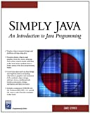 Simply Java : An Introduction to Java Programming image