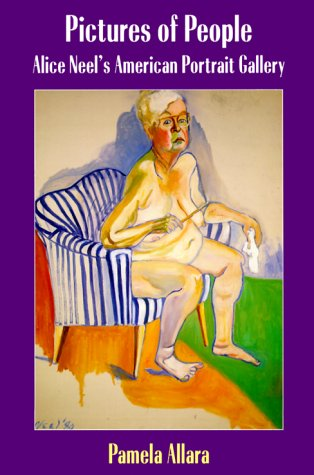Pictures of People: Alice Neel's American Portrait Gallery, Allara, Pamela
