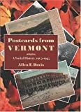 Postcards from Vermont: A Social History, 1905-1945 [paperback]