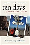 Ten Days of Birthright Israel: A Journey in Young Adult Identity