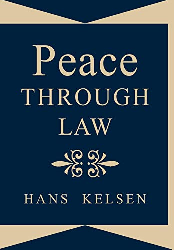 Peace Through Law (Hardcover with Dust Jacket)