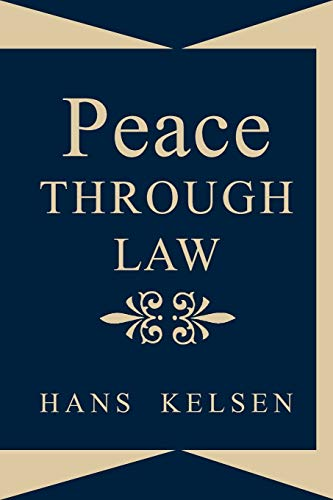 Peace Through Law (Paperback)