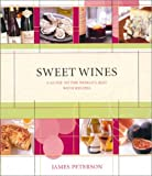 Book Cover: Sweet Wines by James Peterson