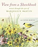 View From a Sketchbook: Nature Through the Eyes of Marjolein Bastin