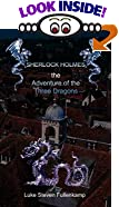 Sherlock Holmes and the Adventure of the Three Dragons by  Luke Steven Fullenkamp (Paperback - January 2000)