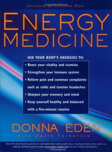 Energy Medicine, Donna Eden; David Feinstein