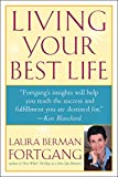 Living Your Best Life: Discover Your Life's Blueprint for Success