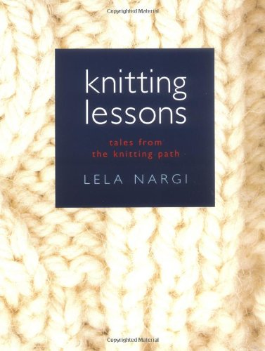 Knitting Lessons, Nargi, Lela