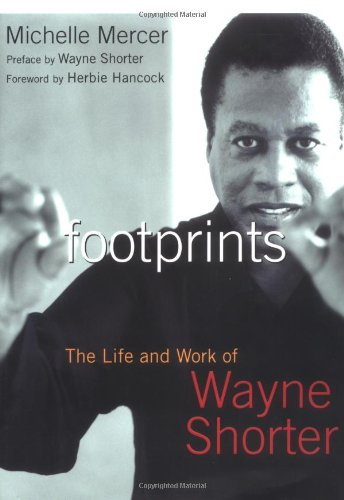 "Read ""Footprints: The Life and Music of Wayne Shorter"" reviewed by"