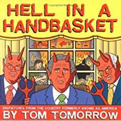Tom Tomorrow's 'Hell In A Handbasket'