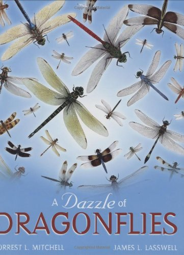 A Dazzle of Dragonflies, Forrest L. Mitchell; James L. Lasswell