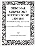 Original Surveyor's Record Book, 1836-1886, Coffee County, Tennessee