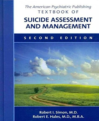THE AMERICAN PSYCHIATRIC PUBLISHING TEXTBOOK OF SUICIDE ASSESSMENT AND MANAGEMENT 2ED