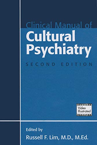 CLINICAL MANUAL OF CULTURAL PSYCHIATRY, 2ED