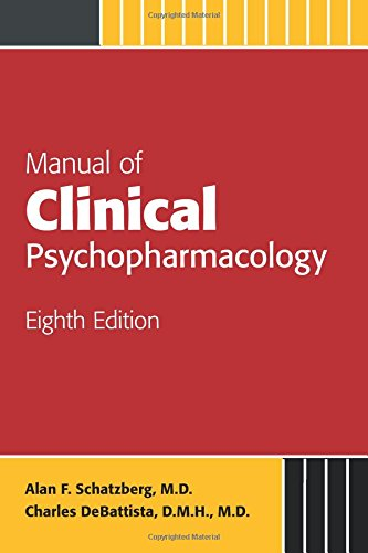 MANUAL OF CLINICAL PSYCHOPHARMACOLOGY, 8ED
