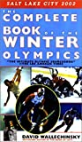The Complete Book of the Winter Olympics 2002