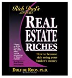 Buy Rich Dad Advisor's Series: Real Estate Riches : How to Become Rich Using Your Banker's Money from Amazon
