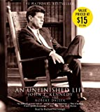 Cover Image of An Unfinished Life: John F. Kennedy, 1917-1963 by Robert Dallek, Richard McGonagle published by Little Brown & Company