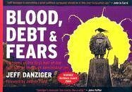 Blood, Debt and Fears