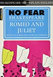 Sparknotes Romeo and Juliet (Shakespeare, William, No Fear Shakespeare.)