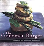 The Gourmet Burger