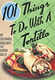 101 Things to Do with a Tortilla image