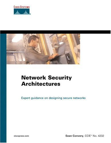 Network Security Architectures - Sean Convery