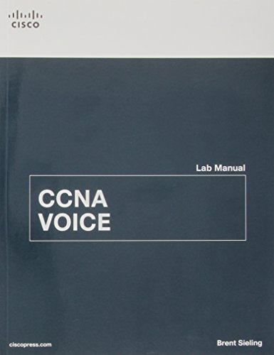 CCNA Voice Lab Manual - Brent Sieling