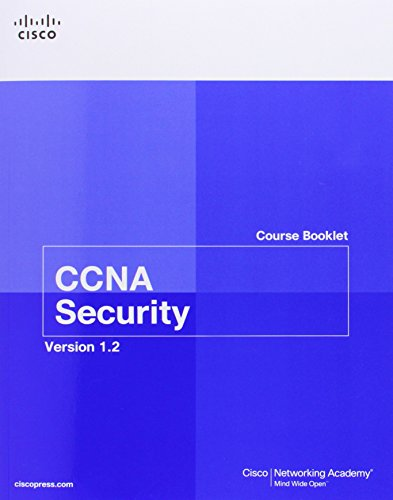 CCNA Security Course Booklet Version 1.2 (3rd Edition) (Course Booklets) - Cisco Networking Academy