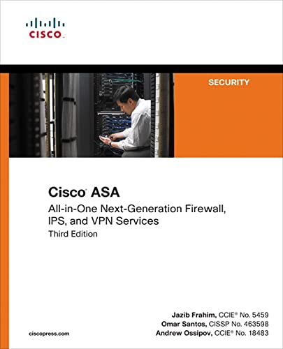 Cisco ASA: All-in-one Next-Generation Firewall, IPS, and VPN Services (3rd Edition) - Jazib Frahim, Omar Santos, Andrew Ossipov