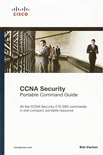 CCNA Security (210-260) Portable Command Guide (2nd Edition) - Bob Vachon