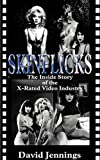 Skinflicks : The Inside Story of the