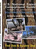 U.S. National Forest Campground Guide Southwestern Region: Arizona and New Mexico