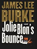 Jolie Blon's Bounce A Novel
