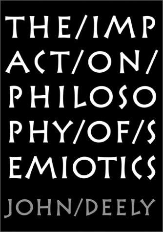 The Impact on Philosophy of Semiotics