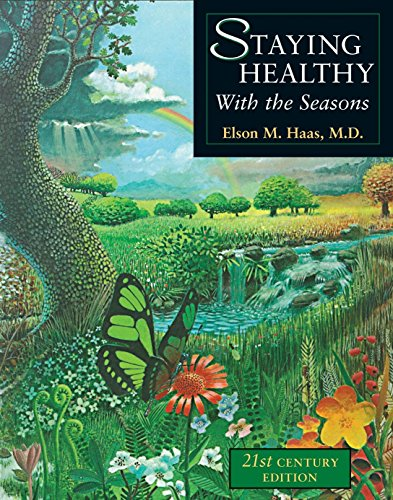 Staying Healthy With the Seasons, Haas, Elson M.
